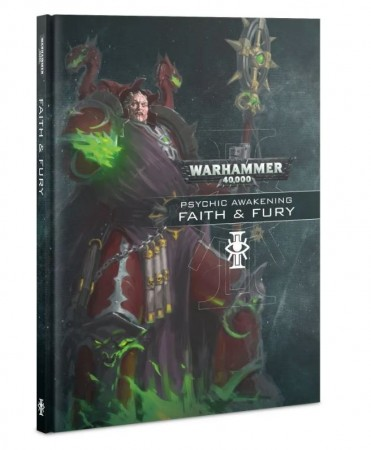 Warhammer 40K - Psychic Awakening: Faith  Fury